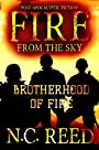 Fire From the Sky: Brotherhood of Fire