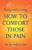 How to Comfort Those in Pain