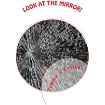 Look At The Mirror!: A Fantasy Thriller