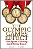 The Olympic Games Effect, John A. Davis, 0470823666