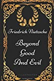 Image of Beyond Good and Evil: By Friedrich Nietzsche - Illustrated