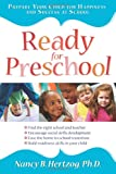 Ready for Preschool: Prepare Your Child for Happiness and Success at School