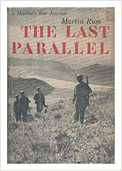 The Last Parallel: A Marine's War Journal