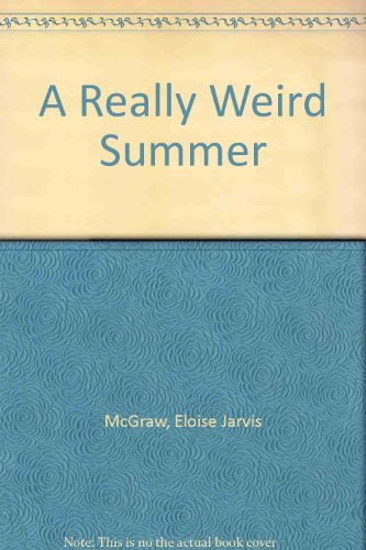 A Really Weird Summer