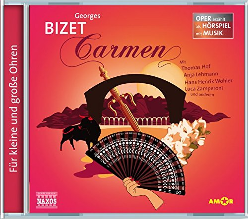 Carmen: Oper erzählt als Hörspiel mit Musik