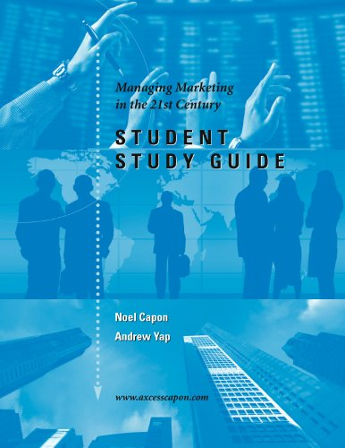 Student Study Guide for Managing Marketing in the 21st Century