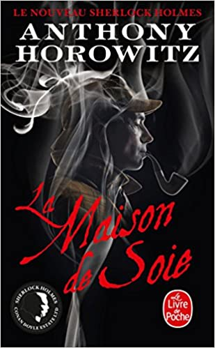 La Maison De Soie Anthony Horowitz 9782253177647 Amazon