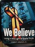 We Believe, Jimmy Draper, 0633091294
