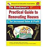 The Handyman's Practical Guide to Renovating Houses: For Increasing Value and Profit