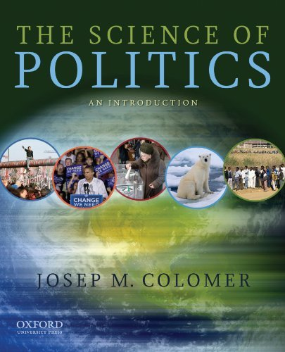 The Science of Politics: An Introduction by Josep M. Colomer (2010-07-12)