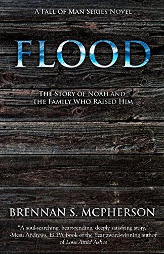 Flood: The Story of Noah and the Family Who Raised Him (The Fall of Man Series) [Brennan McPherson] (Tapa Blanda)