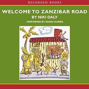 Welcome to Zanzibar Road Audiobook