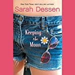 Keeping the Moon | Sarah Dessen