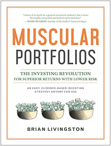 Muscular Portfolios: The Investing Revolution for Superior Returns with Lower Risk
