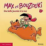 Max et Bouzouki Tome 1 Une belle journée à la mer