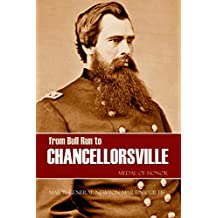 From Bull Run to Chancellorsville: Medal of Honor (Abridged)