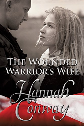 Book: The Wounded Warrior's Wife by Hannah Conway