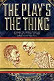 The Play's the Thing : A Game of Shakespearean Playwrights and Actors, Truman, Mark, 098482930X