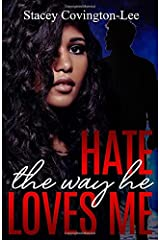 Hate The Way He Loves Me Paperback