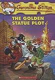 The Golden Statue Plot, Geronimo Stilton, 0606323805