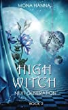 High Witch Next Generation (Generations Book 2) (Volume 2)