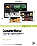 Apple Pro Training Series: GarageBand by Plummer Mary (2014-07-30) Paperback