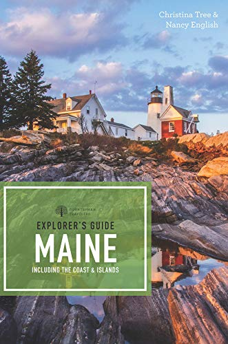 Explorer's Guide Maine (18th Edition)  (Explorer's Complete) (Best Road Trip From Boston To Maine)