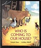 Who Is Coming to Our House?, Joseph Slate, 0399217908