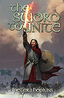 The Sword to Unite by [Hopkins, Peter J., Fiction, Digital]