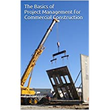 The Basics of Project Management for Commercial Construction