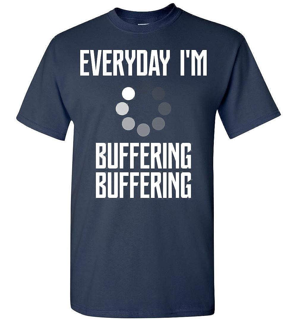Dura Jonah Everyday Im Buffering Buffering T Shirt