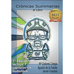 Crónicas Summarias, el Libro: El nacimiento de la esquizografía 8