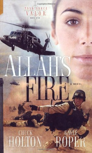 Allah's Fire (Task Force Valor Series #1)