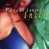 Incanta [German Import] by Pascal Languirand