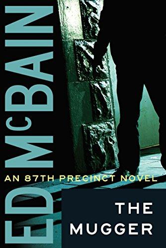 The Mugger (87th Precinct Mysteries Book 2)
