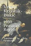 img - for 1950 Peasants' Revolt: Translated by John Farebrother book / textbook / text book