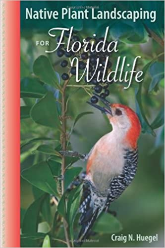Download Native Plant Landscaping for Florida Wildlife PDF, azw (Kindle)