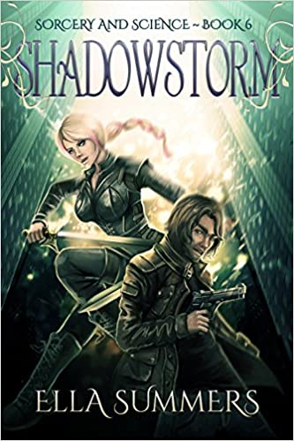 Download books to ipod nano Shadowstorm (Sorcery and Science Book 6) PDF B01CSNJ7VO by Ella Summers