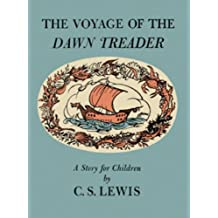 The Voyage of the Dawn Treader (The Chronicles of Narnia Book 3)