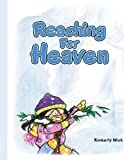 Reaching for Heaven, Kimberly Wick, 143892268X