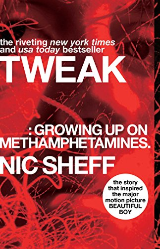 Tweak: Growing Up on Methamphetamines by Atheneum Books for Young Readers
