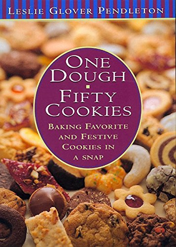 One Dough, Fifty Cookies: Baking Favorite And Festive Cookies In A Snap (One For The Dough compare prices)