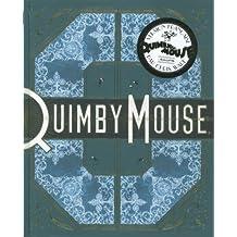 Quimby the Mouse: Travaux choisis