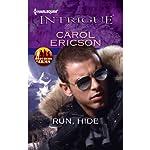 Run, Hide | Carol Ericson