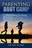 Parenting Boot Camp, Kay Kuzma, 0816323771