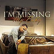 I'm Missing My