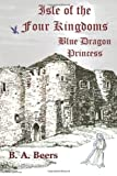 Blue Dragon Princess, B. Beers, 1499157266