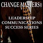Sarcasm at Work  | Change Masters Leadership Communications Success Series