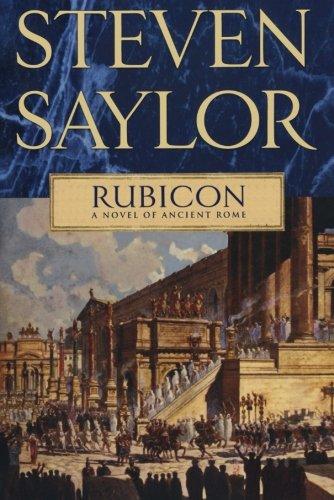 Download Rubicon: A Novel of Ancient Rome (Novels of Ancient Rome) pdf epub