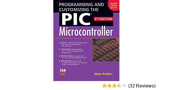 Programming And Customizing The Pic Microcontroller Tab Electronics